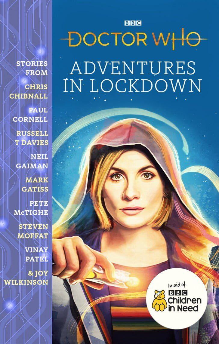 Okładka Doctor Who: Adventures in Lockdown. Trzynasta Doktor trzyma śrubokręt soniczny. Po lewej pasek z nazwiskami autorek w zbiorze. Po prawej okrągły znaczek Children in Need.